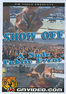 Show Off - A Nude Public Event Box Cover
