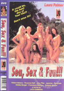 Sea, Sex & Fun!!!