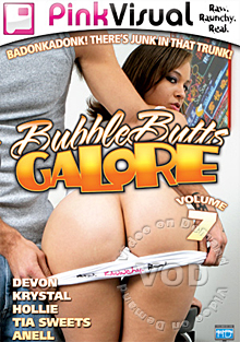 Bubble Butts Galore Volume 7