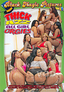 Thick Azz All Girl Orgies Box Cover