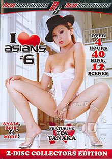 I Love Asians #6 (Disc 1)