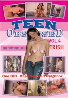 Teen Obsessed 4 - The Voyeur Life of Trish Box Cover