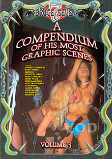 A Compendium Of His Most Graphic Scenes Volume 3