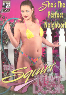 The Squirt Next Door