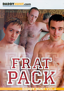 Daddy Hunt Vol. 6 - Frat Pack