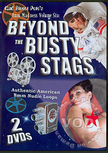 42nd Street Pete's 8mm Madness Volume Six - Beyond The Busty Stags (Disc 2) Box Cover
