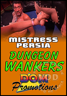 Mistress Persia - Dungeon Wankers Box Cover