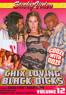 Chix Loving Black Dicks Volume 12 - Cooze With Ooze Box Cover