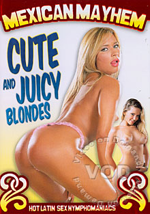 Mexican Mayhem - Cute And Juicy Blondes Box Cover