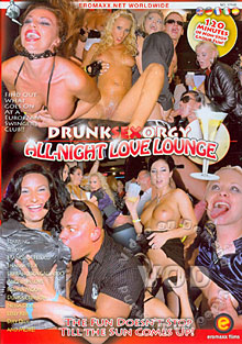 Drunk Sex Orgy - All Night Love Lounge Box Cover
