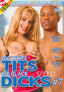Big White Tits Big Black Dicks #7 Box Cover
