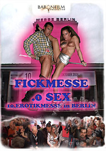 Fickmesse .0 Sex - 10. Erotikmesse In Berlin Box Cover