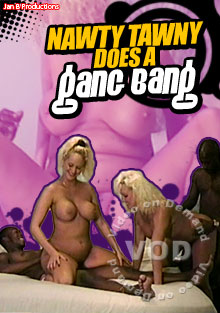 Nawty Tawny Does A Gang Bang Box Cover