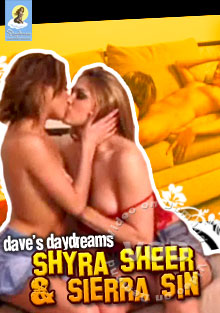 Dave's Daydreams - Shyra Sheer & Sierra Sin Box Cover
