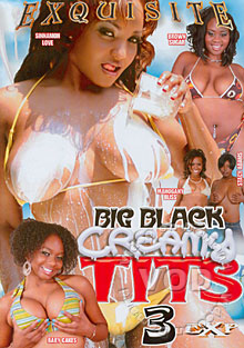 Big Black Creamy Tits 3 Box Cover