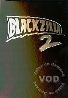 Blackzilla 2 (Disc 1) Box Cover