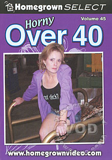 Horny Over 40 Volume 45