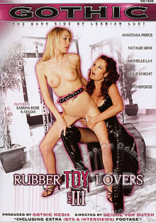 Rubber Toy Lovers Part III