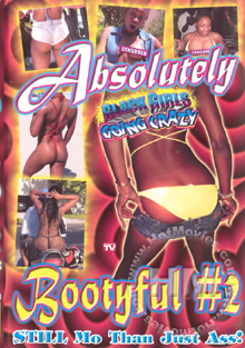 Black Girls Going Crazy - Absolutely Bootyful #2 Box Cover