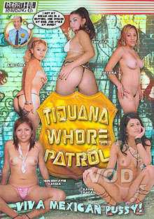 Tijuana Whore Patrol Box Cover
