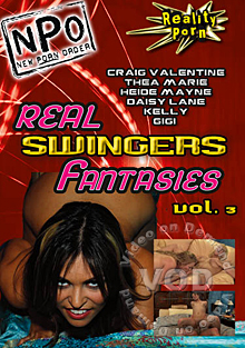 Real Swingers Fantasies Vol. 3