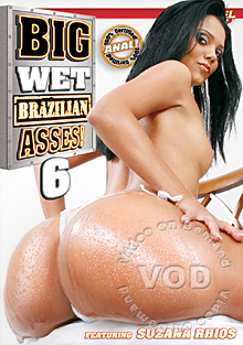 Big Wet Brazilian Asses 6 Box Cover