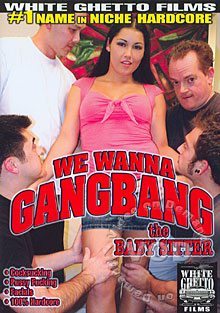 We Wanna Gangbang The Babysitter Box Cover