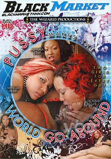 Pussy Makes The World Go Around Box Cover