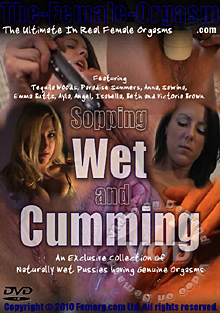 Sopping Wet And Cumming