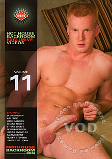 Hot House Backroom Exclusive Videos Volume 11