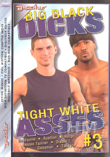 Big Black Dicks Tight White Asses #3