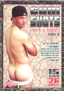 Cum Shots: Short & Sweet! Film 6