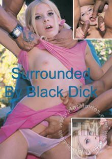 Surrounded By Black Dick