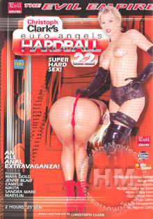 Euro Angels Hardball 22 : Super Hard Sex!