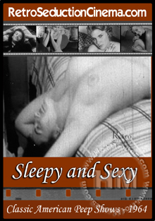 Sleepy And Sexy - Classic American Peep Shows - 1964 Box Cover