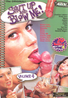 Shut Up And Blow Me! Volume 4