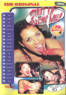 Shut Up And Blow Me! Volume 10