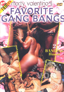 Favorite Gang Bangs