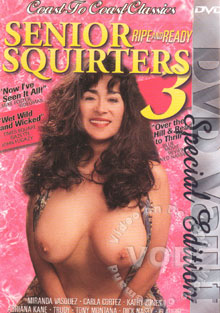 Senior Squirters 3 - Ripe And Ready Box Cover
