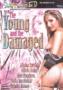 The Young And The Damaged