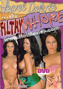 Jewel DeNyle aka Filthy Whore Box Cover