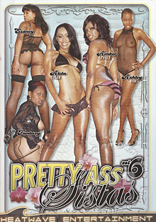 Pretty Ass Sistas Vol 6