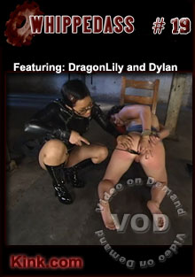 Whipped Ass #19 Featuring DragonLily And Dylan