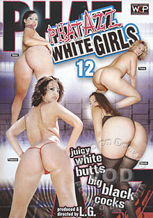 Phat Azz White Girls 12 Box Cover