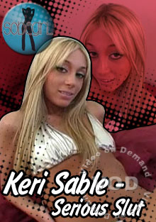 Keri Sable - Serious Slut Box Cover