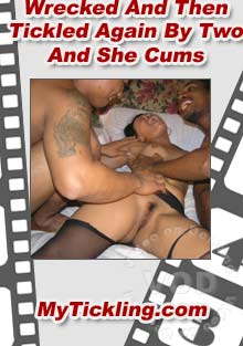 Wrecked And Then Tickled Again By Two And She Cums Box Cover