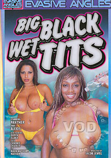 Big Black Wet Tits