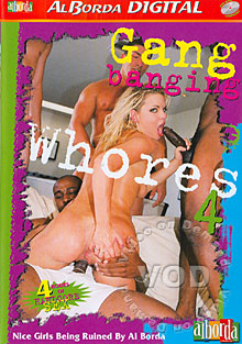 Gang Banging Whores 4 Box Cover
