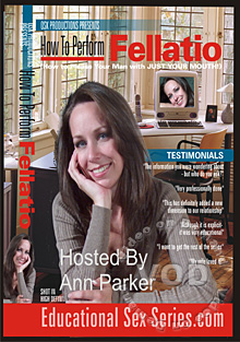 How To Perform Fellatio - Hosted By Ann Parker Box Cover