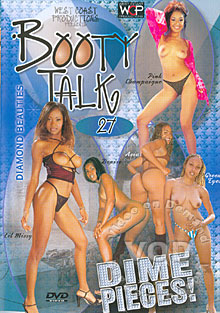 Booty Talk 27 - Dime Pieces!
